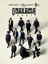 Live DVD 「ONAKAMA 2021」 [ 04 Limited Sazabys/ORAL CIGARETTES/BLUE ENCOUNT ]
