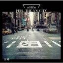 【楽天ブックス限定先着特典】FEEL THE Y'S CITY (オリジナルアクリルキーホルダー付き) [ ジョン・ヨンファ(from CNBLUE) ]