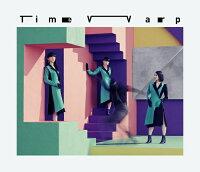 Time Warp (初回限定盤 CD+DVD)