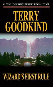 Wizard's First Rule WIZARDS 1ST RULE (Sword of Truth, 1) [ Terry Goodkind ]