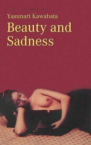 【楽天ブックスならいつでも送料無料】Beauty and sadness [ 川端康成 ]