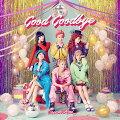 Good Goodbye (CD+DVD)