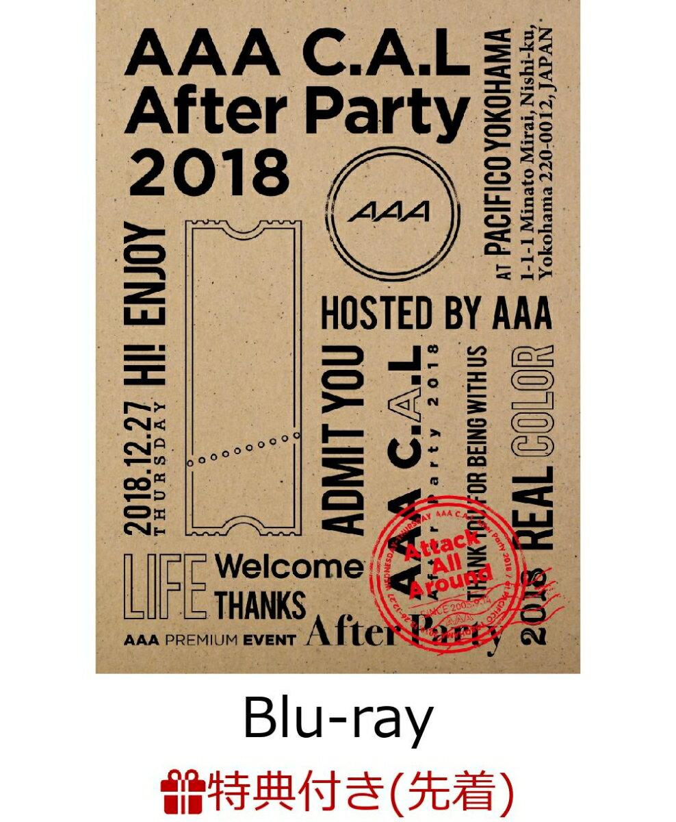 【先着特典】AAA C.A.L After Party 2018(スマプラ対応)(ポストカード付き)【Blu-ray】