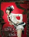 【送料無料】NANA MIZUKI LIVE GRACE -OPUS2-×UNION【Blu-ray】 [ 水樹奈々 ]