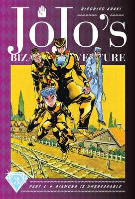 洋書, FAMILY LIFE & COMICS Jojos Bizarre Adventure: Part 4--Diamond Is Unbreakable, Vol. 3, Volume 3 JOJOS BIZARRE ADV PART 4--DIAM Jojos Bizarre Adventure: Part 4--Diamon Hirohiko Araki
