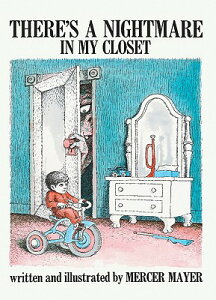 There's a Nightmare in My Closet THERES A NIGHTMARE IN MY CLOSE (Pied Piper Book) [ Mercer Mayer ]