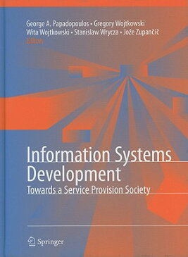 Information Systems Development: Towards a Service Provision Society INFO SYSTEMS DEVELOPMENT 2010/ [ George Angelos Papadopoulos ]