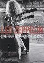 レッド・ツェッペリン ライヴ・ツアー・イン・ジャパン1971&1972 超弩級の演奏を繰り広げた来日公演が未発表カットを多 (SHINKO MUSIC MOOK)