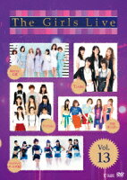 The Girls Live Vol.13