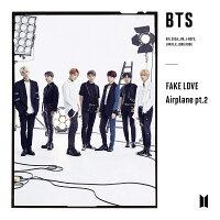 FAKE LOVE / Airplane pt.2 (初回限定盤B CD+DVD)