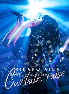 RIKAKO AIDA 1st LIVE TOUR 2020-2021「Curtain raise」【Blu-ray】