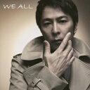 WE ALL(初回限定CD+DVD) [ 徳永英明 ]