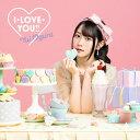 I・LOVE・YOU? (期間限定盤 CD+DVD) [ 小倉唯 ]