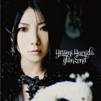 glanzend (初回限定盤 CD+DVD) [ 原田ひとみ ]