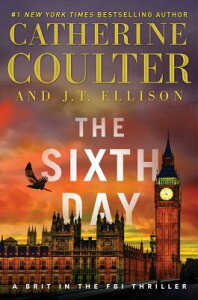 The Sixth Day, Volume 5 6TH DAY V05 (Brit in the FBI) [ Catherine Coulter ]