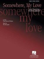 【輸入楽譜】「ドクトル・ジバゴ」より Somewhere, My Love(ラーラのテーマ)