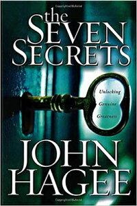 The Seven Secrets: Unlocking Genuine Greatness 7 SECRETS [ John Hagee ]
