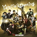 YAMATO☆Dancing (通常盤) [ BOYS AND MEN ] - 楽天ブックス