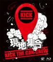 現地集合〜武道館ワンマンライブ【Blu-ray】 [ KICK THE CAN CREW ]