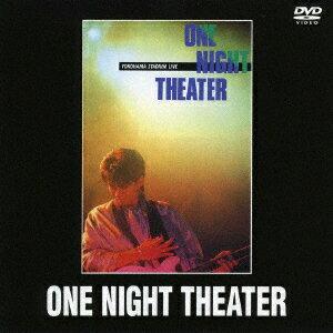 ONE NIGHT THEATER