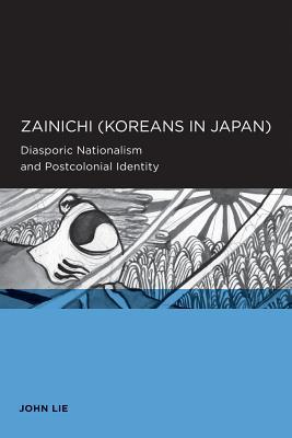 【楽天ブックスならいつでも送料無料】Zainichi (Koreans in Japan): Diasporic Nationalism an...