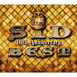 【送料無料】【ベストアルバムセール対象商品】SID 10th Anniversary BEST(完全生産限定盤 CD+D...