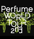 Perfume WORLD TOUR 2nd 【Blu-ra...