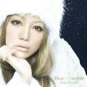 カラオケで人気のラブソング名曲 「西野カナ」の「Dear...」を収録したCDのジャケット写真。