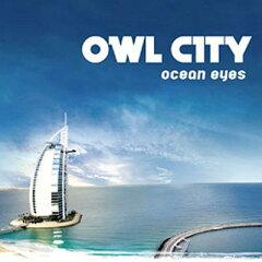 【送料無料】【SSポイント3倍】【輸入盤】Ocean Eyes [ Owl City ]