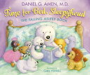 Time for Bed, Sleepyhead: The Falling Asleep Book TIME FOR BED SLEEPYHEAD [ Daniel Amen ]