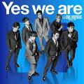 【先着特典】Yes we are (CD+スマプラ) (ポスター付き)