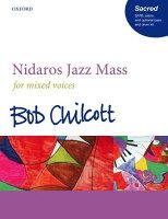 【輸入楽譜】チルコット, Bob: ニーダロス・ジャズ・ミサ曲(混声四部合唱): ヴォーカル・スコア