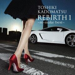 【送料無料】REBIRTH 1 ~re-make best~