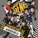 GENERATION EX【ポスターなし】 [ GENERATIONS from EXILE TRIBE ]