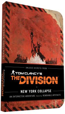 Tom Clancy's the Division: New York Collapse: (tom Clancy Books, Books for Men, Video Game Companion画像