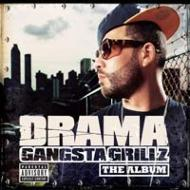 【楽天ブックスならいつでも送料無料】【輸入盤】Gangsta Grillz [ Drama (Dj Drama) ]