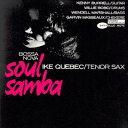 楽天ブックスで買える「ボサノヴァ・ソウル・サンバ +3 [ アイク・ケベック ]」の画像です。価格は1,705円になります。