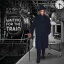 【輸入盤】Waiting For The Train [ Johnny Rawls ]