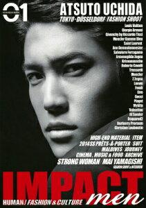 IMPACT men 01.ATSUTO UCHIDA [ 講談社 ]