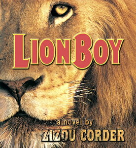 Lionboy LIONBOY 6D (Lionboy) [ Zizou Corder ]