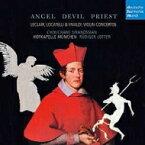 【輸入盤】『天使、悪魔、司祭〜イタリア・バロック・ヴァイオリン協奏曲集』 シラノシアン、ロッター&ホーフカペレ・ミュンヘン [ Baroque Classical ]