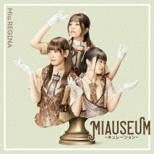 MIAUSEUM -キュレーションー (CD+Blu-ray)