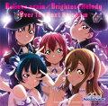 『ラブライブ!サンシャイン!!The School Idol Movie Over the Rainbow』挿入歌シングル「Believe again/Brightest Melody/Over The Next Rainbow」
