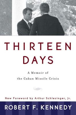 Thirteen Days: A Memoir of the Cuban Missile Crisis画像