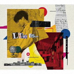 Life is ... (豪華盤 CD+Blu-ray)