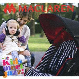 MACLAREN with Kids meet Jazz!画像