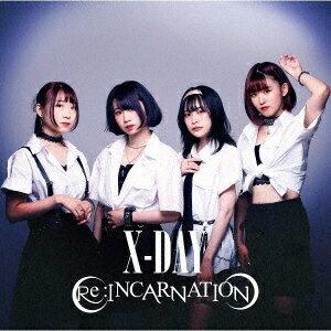 邦楽, ロック・ポップス X-DAY Re:INCARNATION