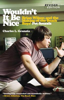 Wouldn't It Be Nice: Brian Wilson and the Making of the Beach Boys' Pet Sounds画像