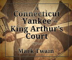 A Connecticut Yankee in King Arthur's Court CONNECTICUT YANKEE IN KING A M (ISSN) [ Mark Twain ]