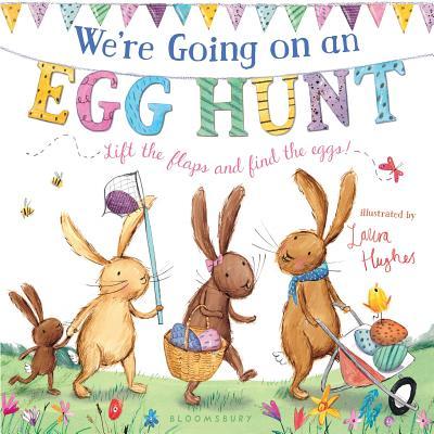 洋書, BOOKS FOR KIDS Were Going on an Egg Hunt WERE GOING ON AN EGG HUNT-BOAR Laura Hughes